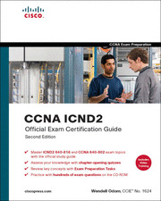 CCENT CCNA ICND2 Exam Certification Guide, 2nd Edition, Sep 2007