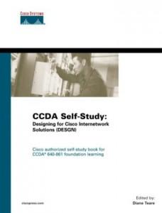 CCDA Self-Study Designing for Cisco Internetwork Solutions (DESGN) 640-861