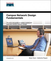 Campus Network Design Fundamentals (Cisco Press Fundamentals)