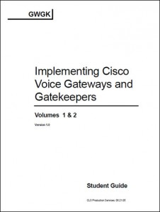 CCVP_Implementing_Cisco_Voice_Gateways_and_Gatekeepers_(GWGK)_v1.0_www.default.am
